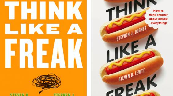 Pense como um Freak: Dicas do best-seller para aumentar a criatividade e decisão