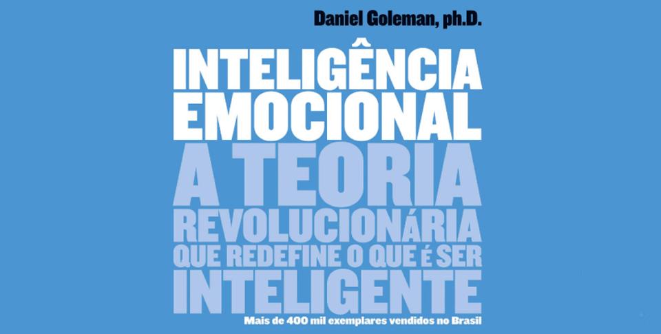 Inteligência Emocional, com Daniel Goleman