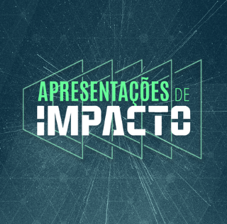 Apresentações de Impacto