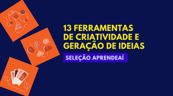 13 Ferramentas de Criatividade e Geração de Ideias
