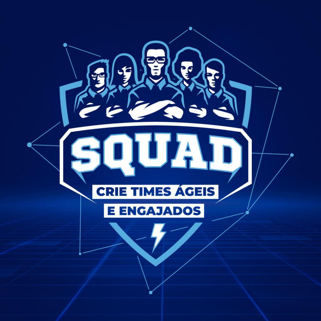 Curso Squad: Gestão de Times Inovadores