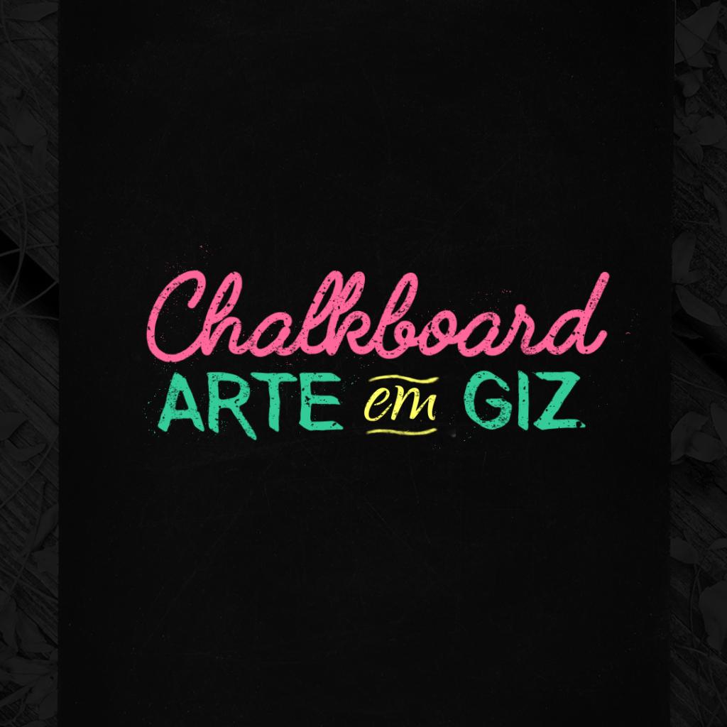 Chalkboard: Arte em Giz