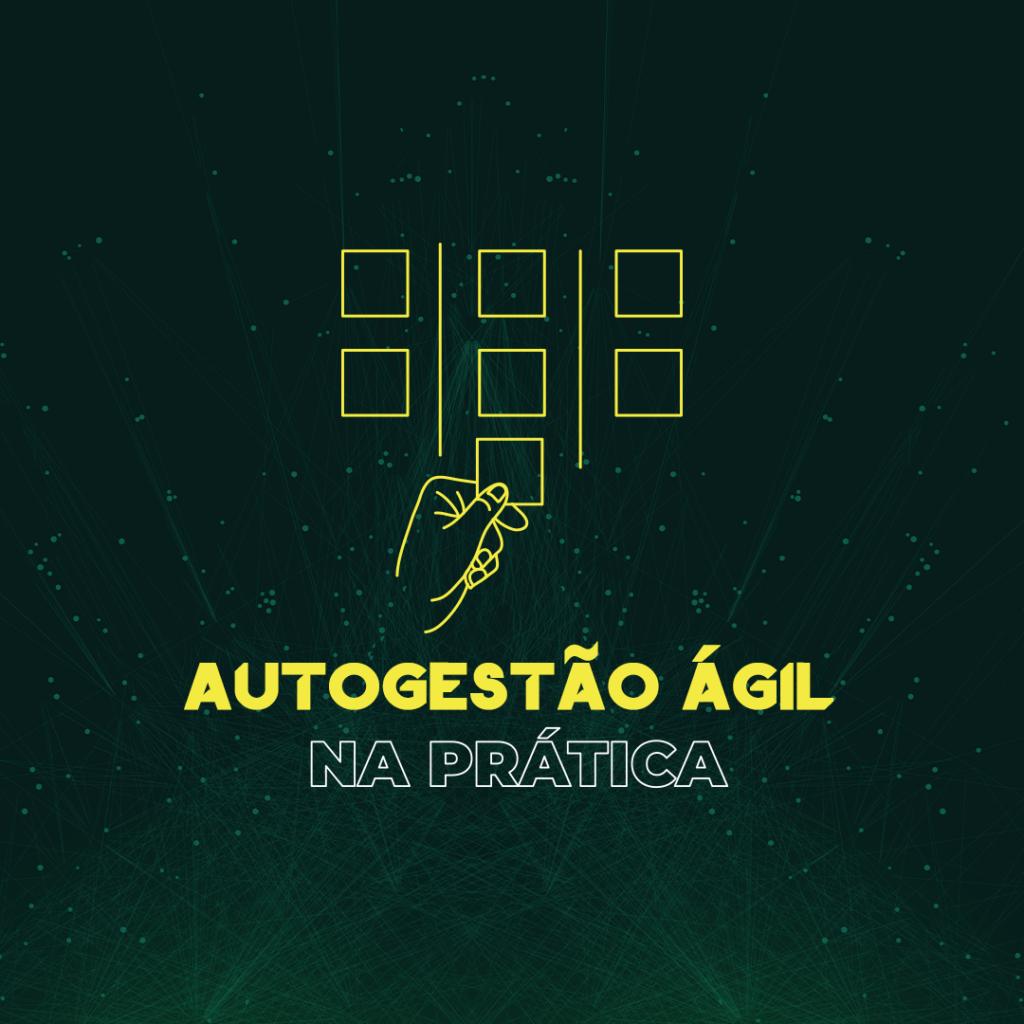 Autogestão Ágil