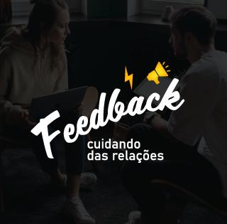 Feedback: cuidando das relações